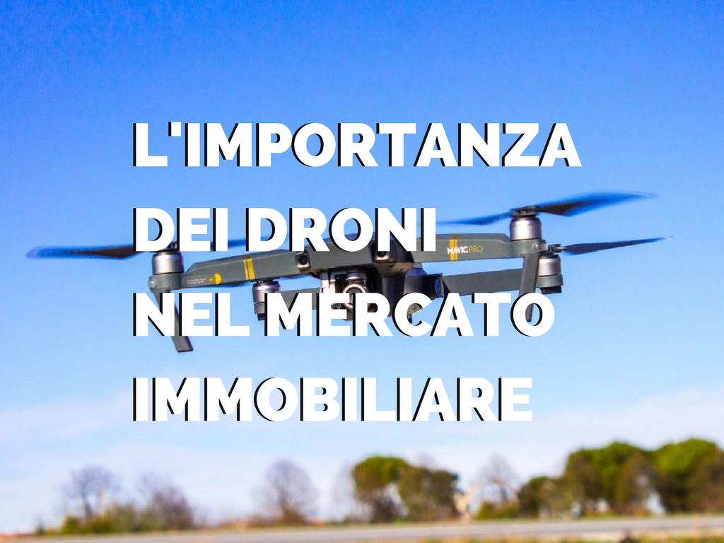L'importanza dei video con drone nel mercato immobiliare